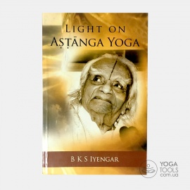 Книга Light on Ashtanga Yoga, B K S Iyengar
